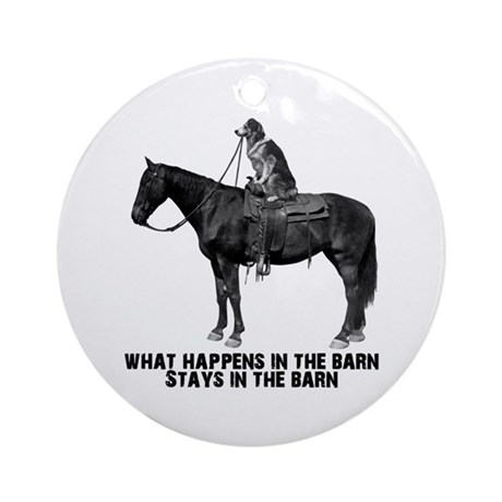 What happens in the barn Ornament (Round)