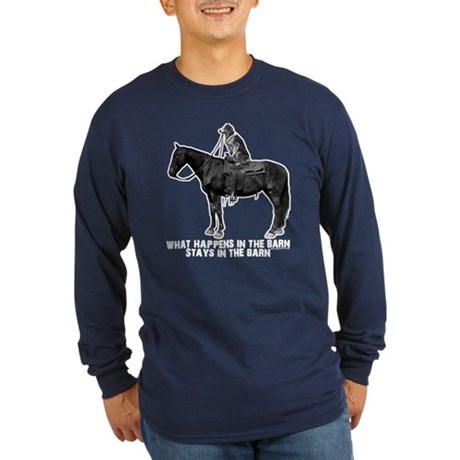 What happens in the barn Long Sleeve Dark T-Shirt
