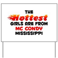 Hot Girls: Mc Condy, MS Yard Sign