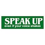SPEAK UP Bumper Sticker