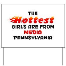 Hot Girls: Media, PA Yard Sign