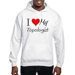 I Heart My Topologist Hooded Sweatshirt