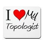 I Heart My Topologist Mousepad