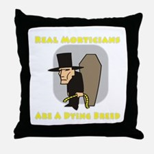 Mortician Shirts and Gifts Throw Pillow