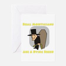 Mortician Shirts and Gifts Greeting Cards (Pk of 1