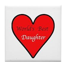 World's Best Daughter Tile Coaster