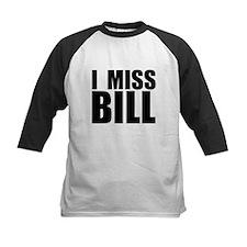 I Miss Bill Tee