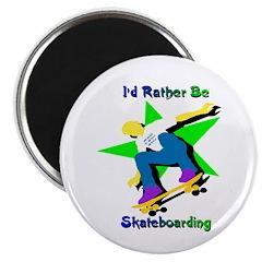I'd Rather Be Skateboarding Magnet