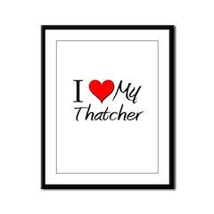 I Heart My Thatcher Framed Panel Print