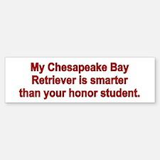Chesapeake Bay Retriever is smart Bumper Bumper Bumper Sticker