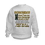 Remember when? Kids Sweatshirt