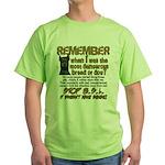 Remember when? Green T-Shirt