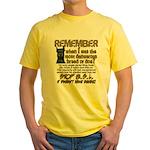 Remember when? Yellow T-Shirt