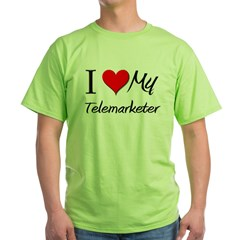 I Heart My Telemarketer T-Shirt