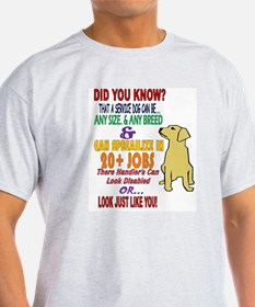 did you know service dog education T-Shirt