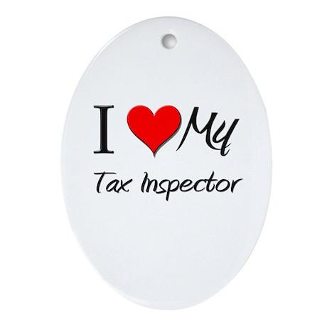 I Heart My Tax Inspector Oval Ornament