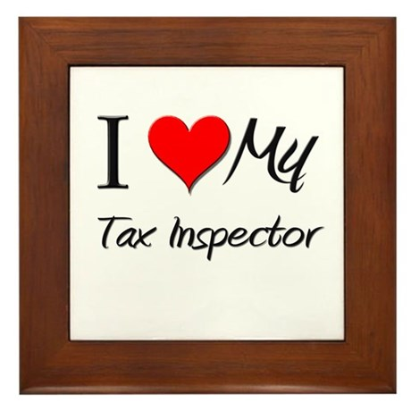 I Heart My Tax Inspector Framed Tile