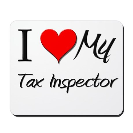 I Heart My Tax Inspector Mousepad