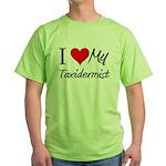 I Heart My Taxidermist Green T-Shirt