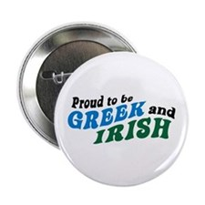 "Proud Greek and Irish 2.25"" Button"