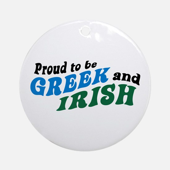 Proud Greek and Irish Ornament (Round)