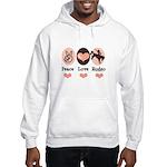 Peace Love Cowboy Rodeo Horse Hooded Sweatshirt