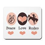 Peace Love Cowboy Rodeo Horse Mousepad