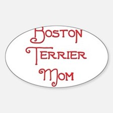 Boston Terrier Mom 2 Oval Decal
