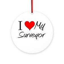 I Heart My Surveyor Ornament (Round)