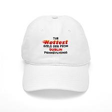 Hot Girls: Dublin, PA Baseball Cap