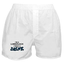 Lumberjack Need a Drink Boxer Shorts