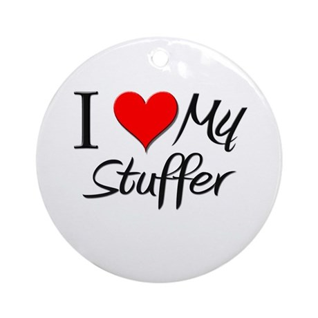 I Heart My Stuffer Ornament (Round)