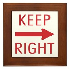 Keep Right Framed Tile