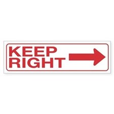 Keep Right Bumper Bumper Sticker