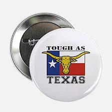Tough as Texas Button