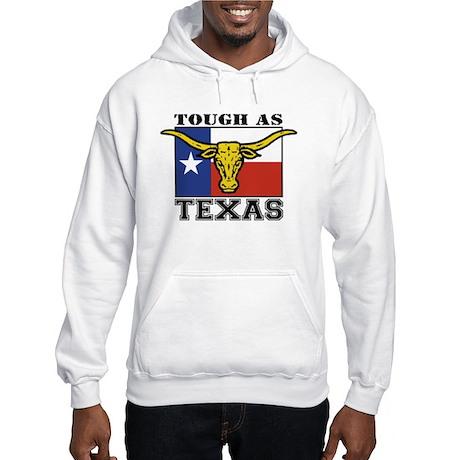 Tough as Texas Hooded Sweatshirt