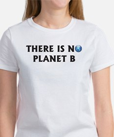 There Is No Planet B Tee