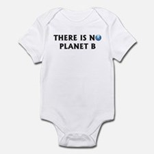 There Is No Planet B Infant Bodysuit