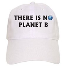 There Is No Planet B Baseball Cap