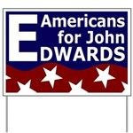Americans for John Edwards Yard Sign
