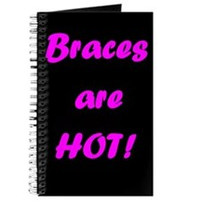 Braces are HOT Journal
