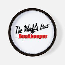 """The World's Best Bookkeeper"" Wall Clock"