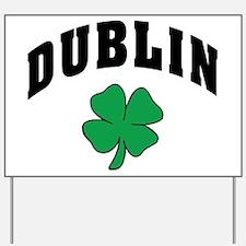 Dublin Ireland Yard Sign