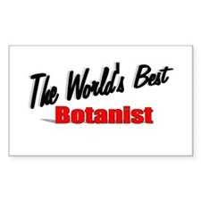 """""""The World's Best Botanist"""" Rectangle Decal"""