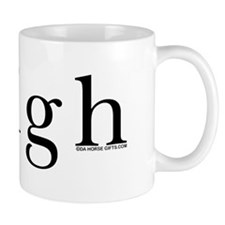Neigh. Horse language. Mug