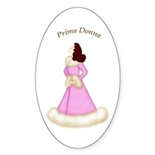 Brunette Prima Donna in Pink Robe Oval Decal
