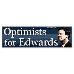 Optimists for Edwards bumper sticker