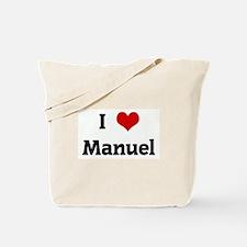 I Love Manuel Tote Bag