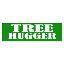 TREE HUGGER Bumper Car Sticker