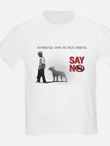 Ignorance took my best friend Kids T-Shirt